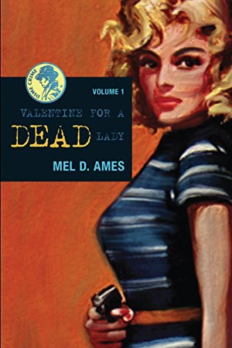 Mel D. Ames Valentine For A Dead Lady