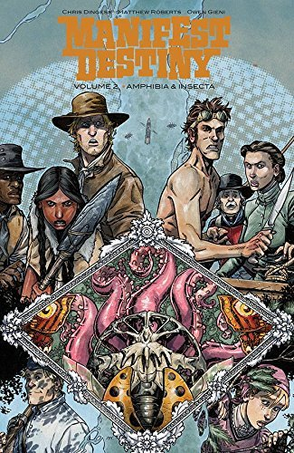 Chris Dingess Manifest Destiny Volume 2 Amphibia & Insecta