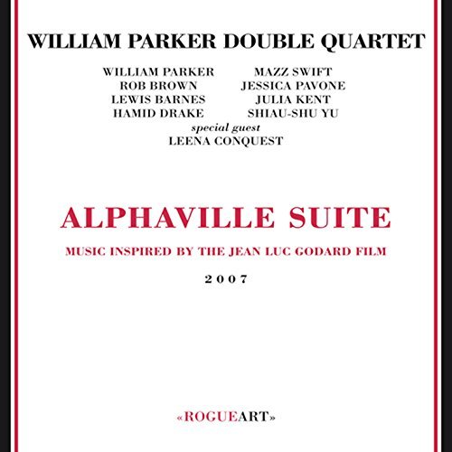 William Double Quartet Parker Alphaville Suite