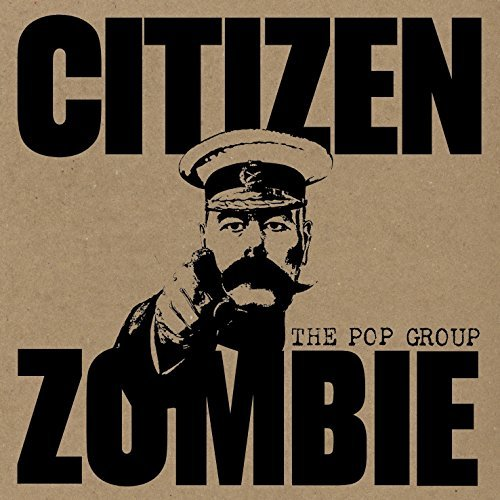 Pop Group Citizen Zombie Citizen Zombie