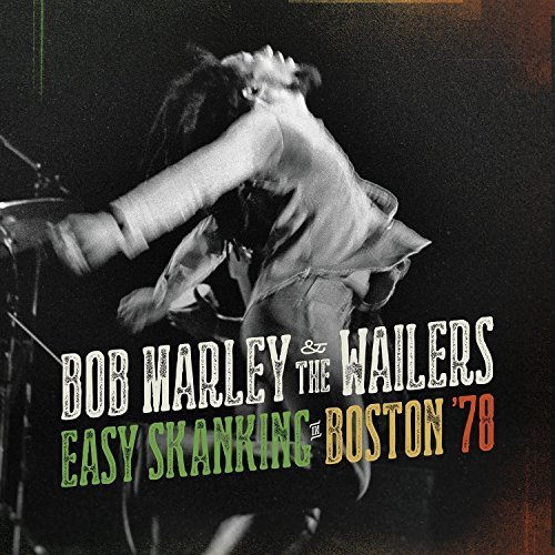 Bob & Wailers Marley Easy Skanking In Boston 78 Includes CD