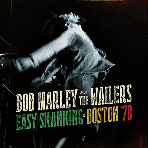 Bob & Wailers Marley Easy Skanking In Boston 78
