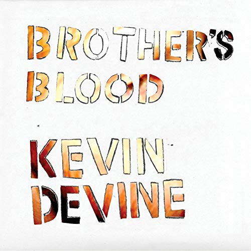 Kevin Devine Brother's Blood Brother's Blood