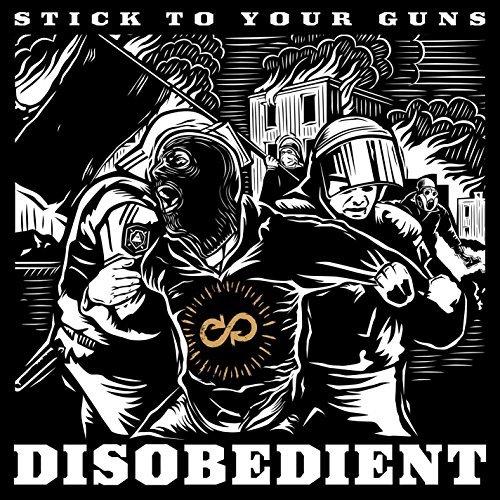Stick To Your Guns Disobedient Explicit Version