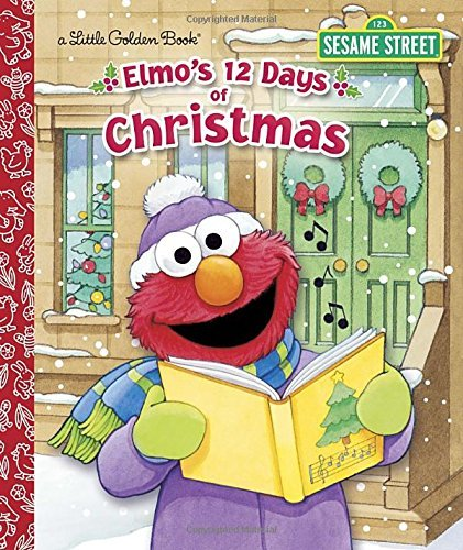 Sarah Albee Elmo's 12 Days Of Christmas