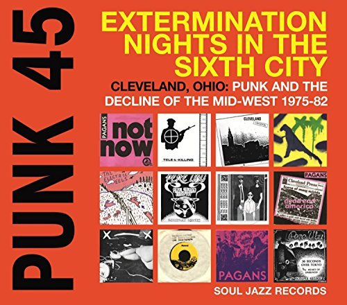 Soul Jazz Records Presents Punk 45 Extermination Nights Punk 45 Extermination Nights