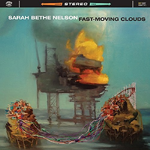 Sarah Bethe Nelson Fast Moving Clouds Fast Moving Clouds