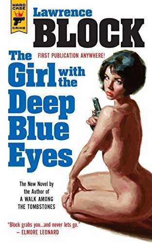 Lawrence Block The Girl With The Deep Blue Eyes