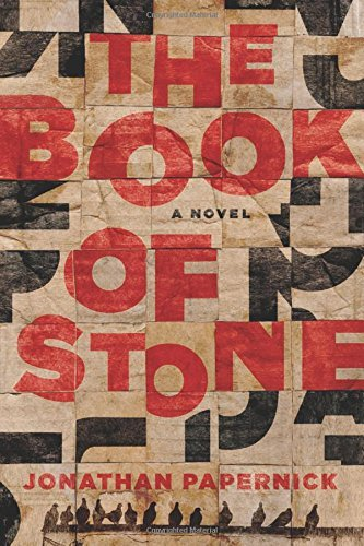 Jonathan Papernick The Book Of Stone