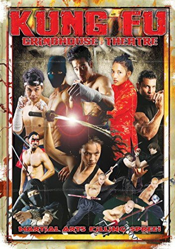 Kung Fu Grindhouse Theatre Kung Fu Grindhouse Theatre