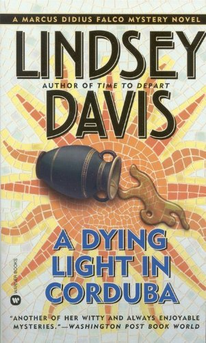 Lindsey Davis A Dying Light In Corduba