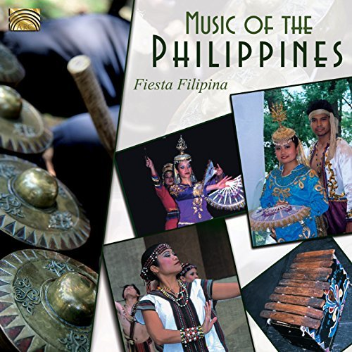 Fiesta Filipina Music Of The Philippines Fie