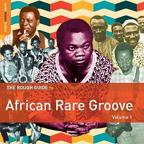 Rough Guide To African Rare Groove Rough Guide To African Rare Groove