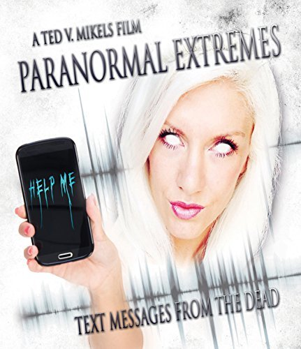 Paranormal Extremes Text Mess Paranormal Extremes Text Mess