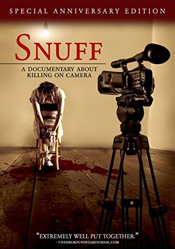 Snuff A Documentary About Kil Snuff A Documentary About Kil