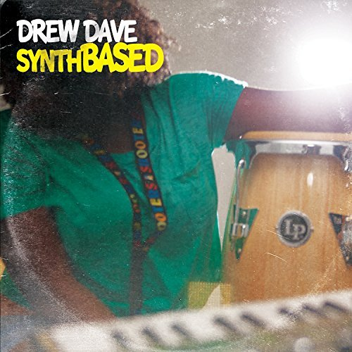 Drew Dave Synthbased