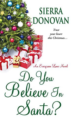 Sierra Donovan Do You Believe In Santa?