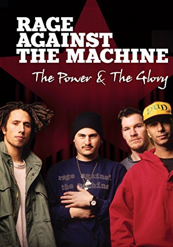 Rage Against The Machine Power & The Glory