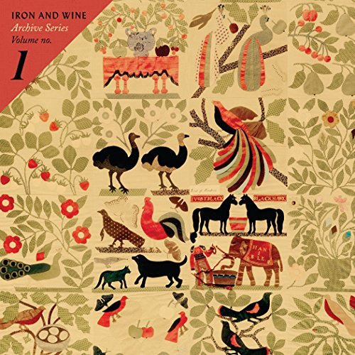Iron & Wine Archive Series Volume No 1