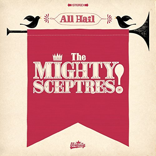 Mighty Sceptres All Hail The Mighty Sceptres
