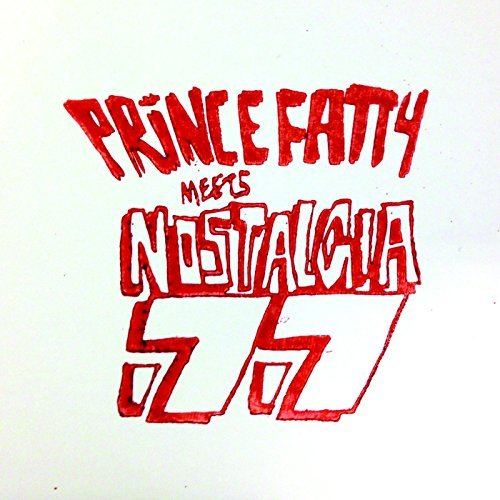 Prince Fatty Meets Nostalgia 77 Seven Nation Army Dub