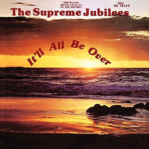 Supreme Jubilees It'll All Be Over Lp