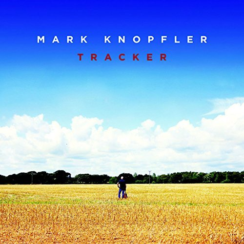 Mark Knopfler Tracker Tracker