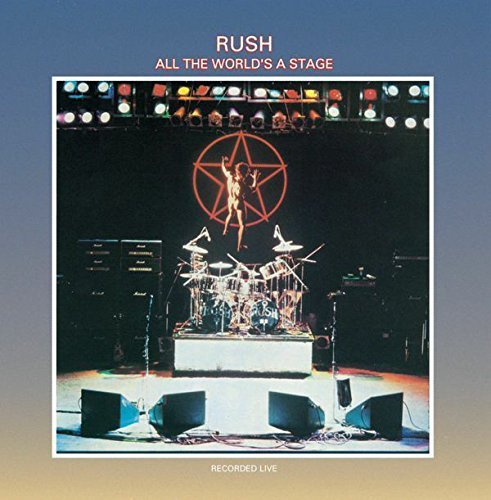 Rush All The World's A Stage All The World's A Stage