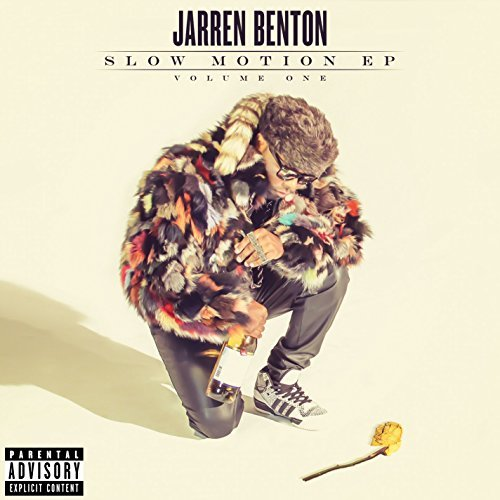 Jarren Benton Slow Motion Explicit Version