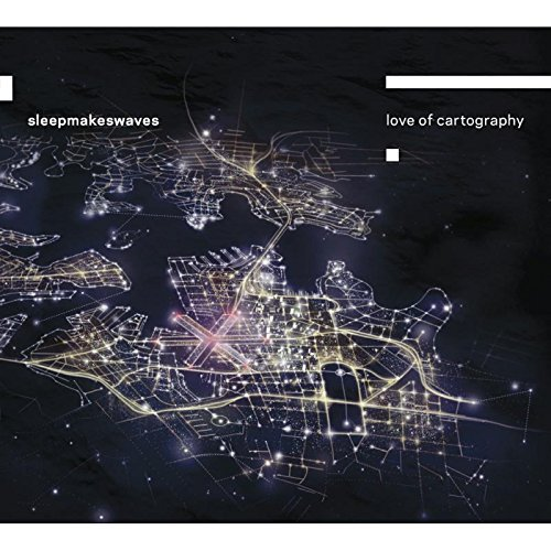 Sleepmakeswaves Love Of Cartography Import Gbr