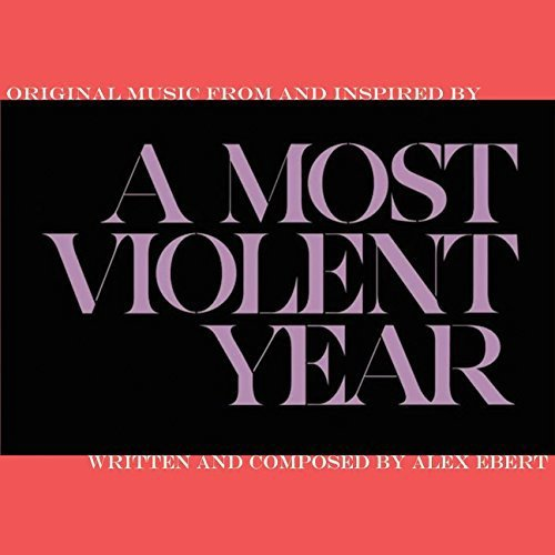 Alex Ebert Most Violent Year