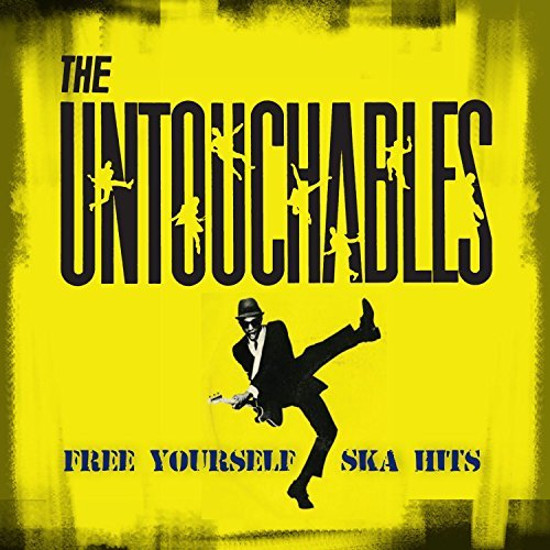 Untouchables Free Yourself Ska Hits