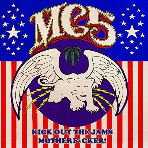 Mc5 Kick Out The Jams Motherfucker