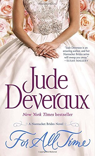 Jude Deveraux For All Time A Nantucket Brides Novel