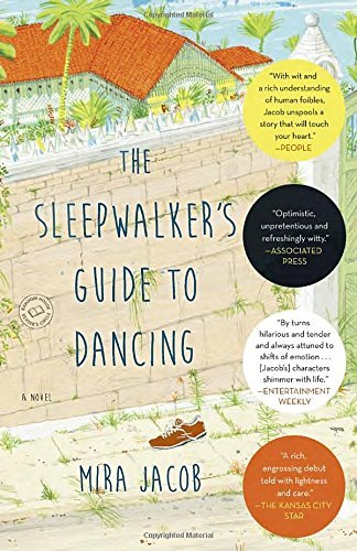 Mira Jacob The Sleepwalker's Guide To Dancing