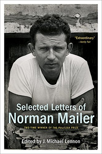 Norman Mailer Selected Letters Of Norman Mailer