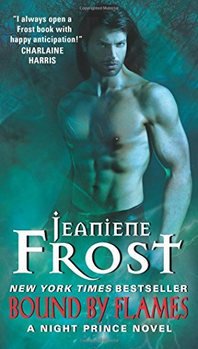 Jeaniene Frost Bound By Flames A Night Prince Novel