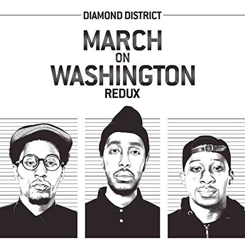 Diamond District March On Washington Redux