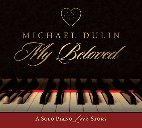Michael Dulin My Beloved