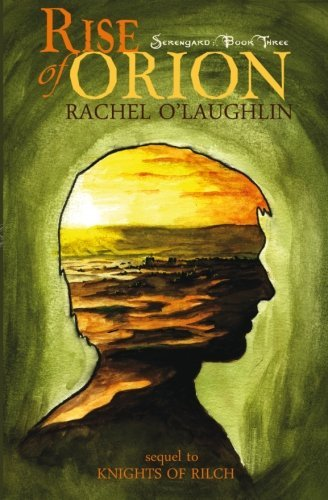 Rachel O'laughlin Rise Of Orion