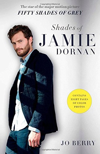 Jo Berry Shades Of Jamie Dornan The Star Of The Major Motion Picture Fifty Shades Reprint