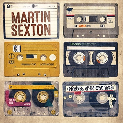 Martin Sexton Mixtape Of The Open Road Mixtape Of The Open Road