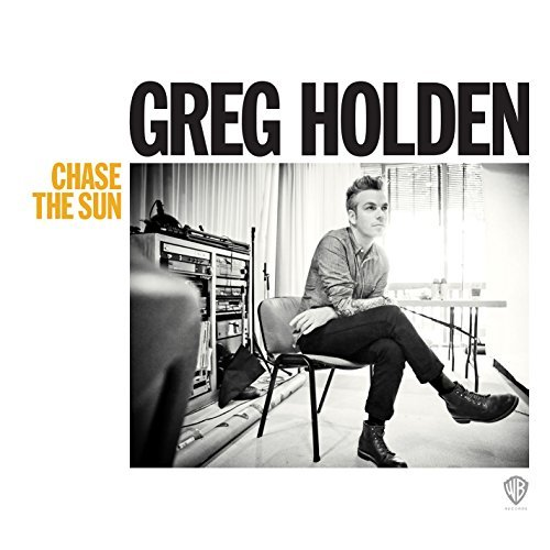 Greg Holden Chase The Sun Chase The Sun