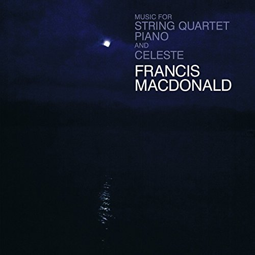 Francis Macdonald Music For String Quartet Pia