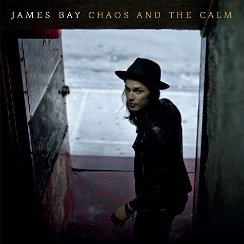 James Bay Chaos & The Calm