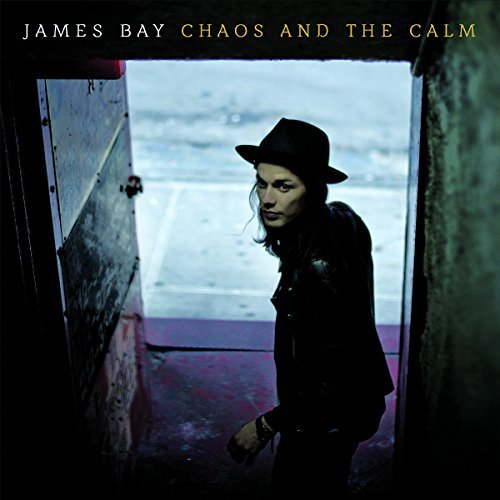 James Bay Chaos & The Calm Chaos & The Calm
