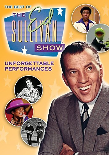 Best Of The Ed Sullivan Show Best Of The Ed Sullivan Show