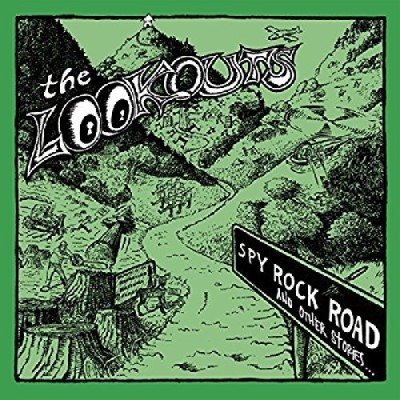 Lookouts Spy Rock Road (and Other Stori Spy Rock Road (and Other Stori
