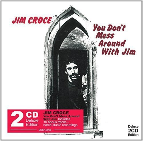 Jim Croce You Don't Mess Around With Jim Import Gbr