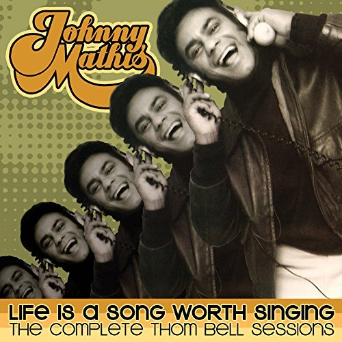 Johnny Mathis Life Is A Song Worth Singing